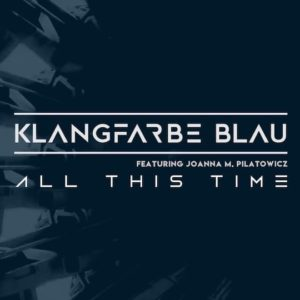 All This Time (feat. Joanna M. Pilatowicz) – Single