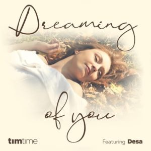 Dreaming of You (feat. Desa) – Single
