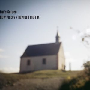 Holy Places _ Reynard the Fox – Single