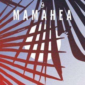 Mamahea – Single