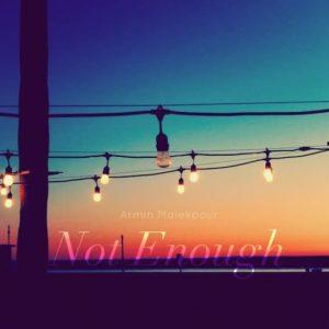 Not Enough – Single