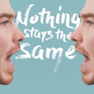 Nothing Stays the Same – Single