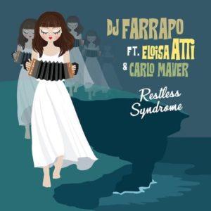 Restless Syndrome (feat. Eloisa Atti & Carlo Maver) – Single