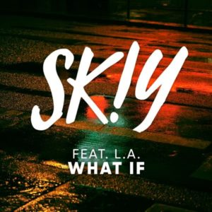 What If (feat. L.A.) – Single