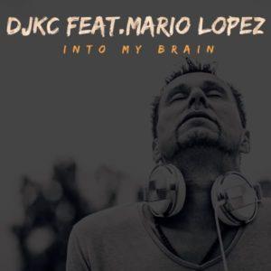 Into My Brain (feat. Mario Lopez) – Single