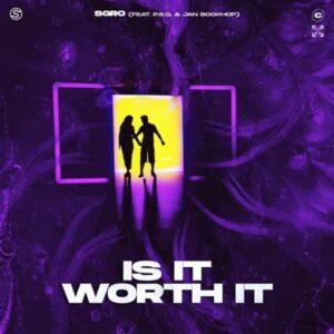 Is It Worth It (feat. P.S.Q. & Jan Bockhop) – Single